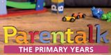 Parentalk: Primary Years